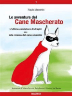 Le avventure del Cane Mascherato (volume 7)