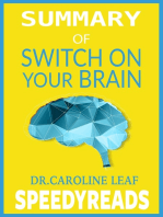 Summary of Switch On Your Brain by Dr. Caroline Leaf