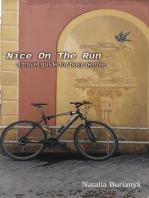 Nice On The Run