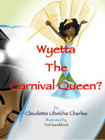 Wyetta the Carnival Queen?