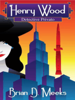 Henry Wood – Detective Privato