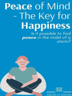Peace of Mind - The Key for Happiness