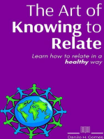 The Art of Knowing to Relate
