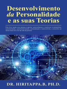 Desenvolvimento da Personalidade e as suas Teorias