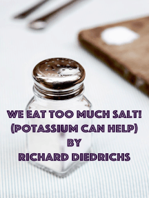 We Eat Too Much Salt (Potassium Can Help)