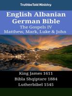 English Albanian German Bible - The Gospels IV - Matthew, Mark, Luke & John