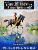 Schwert und Schild - Sir Morgan, der Löwenritter Band 28