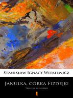 Janulka, córka Fizdejki
