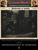 Sherlock Holmes. Z Tajnych Akt Światowej Sławy Detektywa