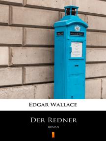 Der Redner: Roman