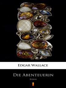 Die Abenteuerin: Roman