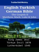 English Turkish German Bible - The Gospels II - Matthew, Mark, Luke & John