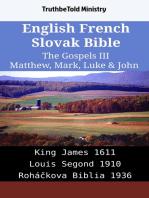 English French Slovak Bible - The Gospels III - Matthew, Mark, Luke & John