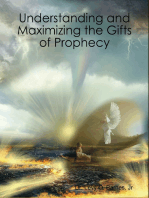 Understanding and Maximizing the Gifts of Prophecy