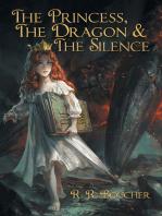 The Princess, the Dragon & the Silence