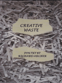 Creative Waste: Poetry By