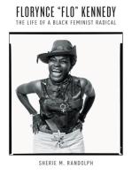 "Florynce ""Flo"" Kennedy: The Life of a Black Feminist Radical"