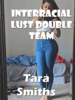 Interracial Lust Double Team