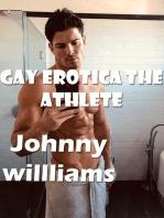 Gay Erotica the Athlete