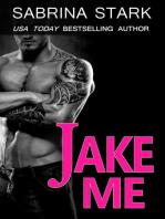 Jake Me (Jaked, Book 2)