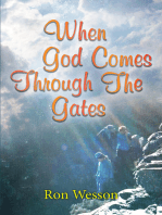 When God Comes Through The Gates
