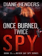 Once Burned, Twice Spy
