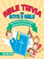 Bible Trivia for Boys & Girls   New Testament for Children Edition 2   Children & Teens Christian Books