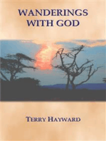 WANDERINGS WITH GOD - Book 1 in the Journeys With God Trilogy