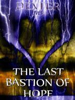 The Last Bastion of Hope - Resurrect the Heathens