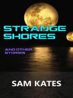 Strange Shores & Other Stories