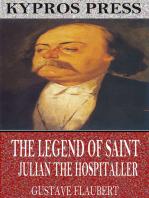 The Legend of Saint Julian the Hospitaller
