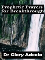 Prophetic Prayers for Breakthrough
