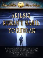 Akılsız Kuran'ı Nasıl Yorumlar?