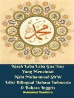 Kisah Laba Laba Gua Tsur Yang Mencintai Nabi Muhammad SAW Edisi Bilingual Bahasa Indonesia & Bahasa Inggris
