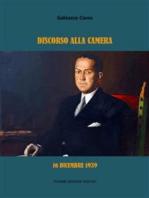 Discorso alla Camera. 16 dicembre 1939