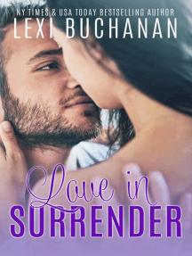 Love in Surrender: De La Fuente, #8