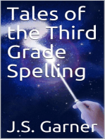 Tales of the Third Grade Spelling