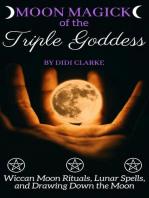 Moon Magick of the Triple Goddess