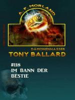 Im Bann der Bestie - Tony Ballard Nr. 118