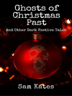 Ghosts of Christmas Past & Other Dark Festive Tales