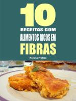 10 Receitas com alimentos ricos em fibras