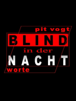 Blind in der Nacht
