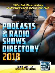 Podcasts and Radio Shows Directory 2018 by Radio Guest List and Scott Fox -  Book - Read Online