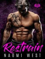 Restrain