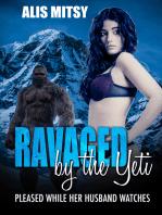 Ravaged by the Yeti
