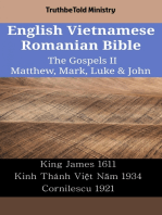 English Vietnamese Romanian Bible - The Gospels II - Matthew, Mark, Luke & John: King James 1611 - Kinh Thánh Việt Năm 1934 - Cornilescu 1921