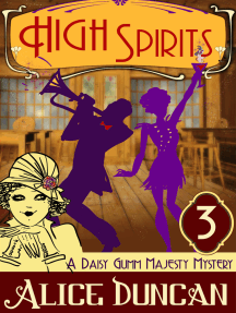 High Spirits (A Daisy Gumm Majesty Mystery, Book 3): Historical Cozy Mystery