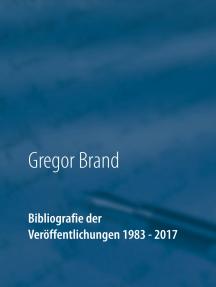 Bibliografie der Veröffentlichungen 1983 - 2017