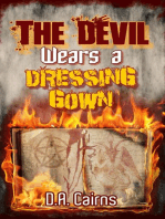 The Devil Wears a Dressing Gown