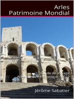 Arles Patrimoine Mondial
